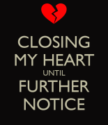wpid-closing-my-heart-until-further-notice.png